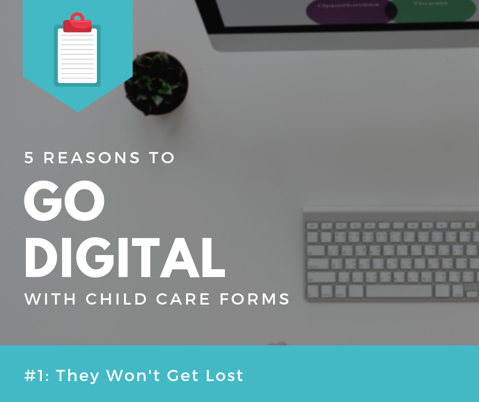 digital forms child care forms won't get lost