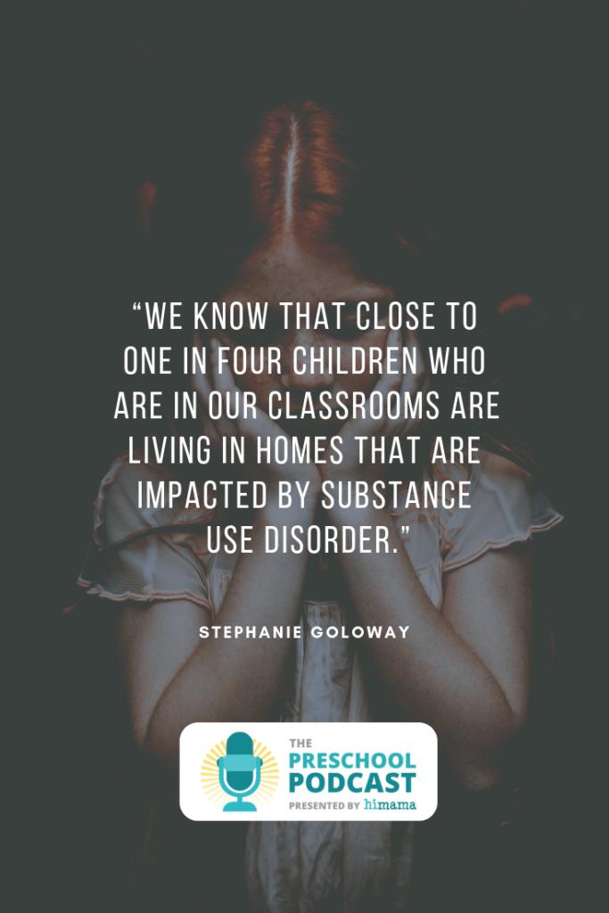substance use disorder preschool children stephanie goloway