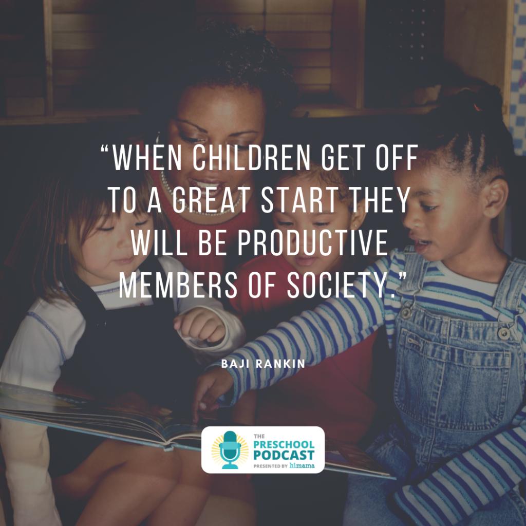 baji rankin preschool podcast quote
