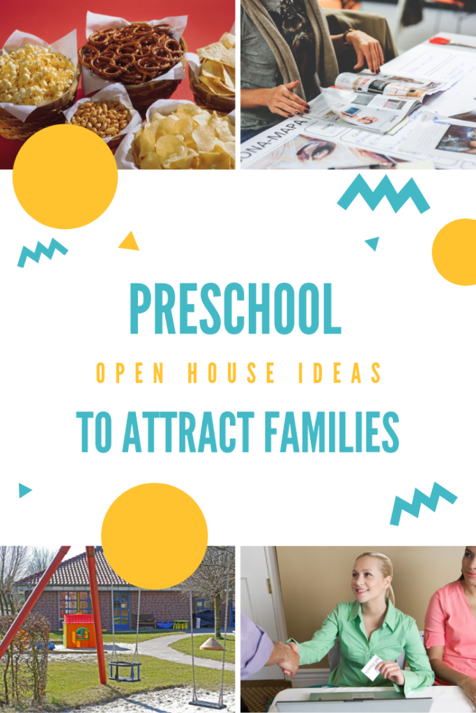 preschool open house ideas to attract families