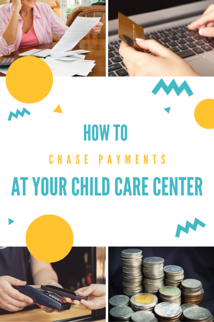 how to chase payments at child care center