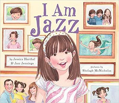 I Am Jazz by Jessica Herthel and Jazz Jennings