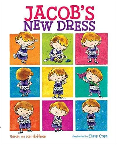Jacob's New Dress by Sarah and Ian Hoffman