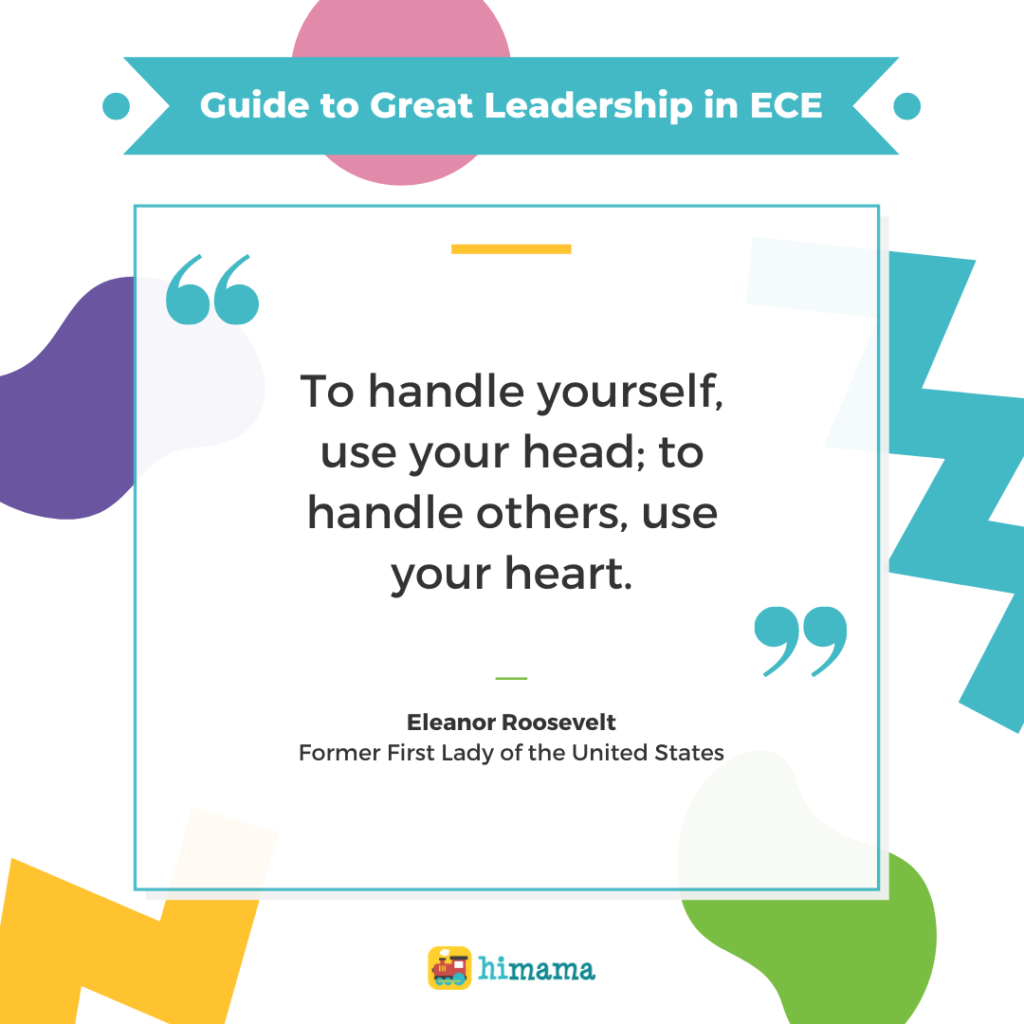 """Eleanor Roosevelt quote: """"To handle yourself, use your head; to handle others, use your heart."""""""