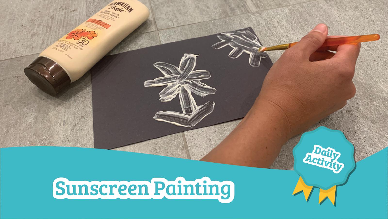 sunscreen painting preschool science activity